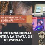 JORNADA MUNDIAL DE ORACIÓN CONTRA LA TRATA DE PERSONAS